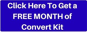 Free Month of Convert Kit