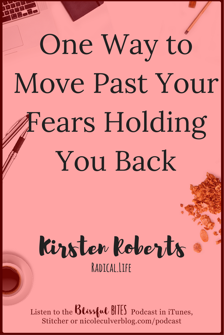 Move past your fears