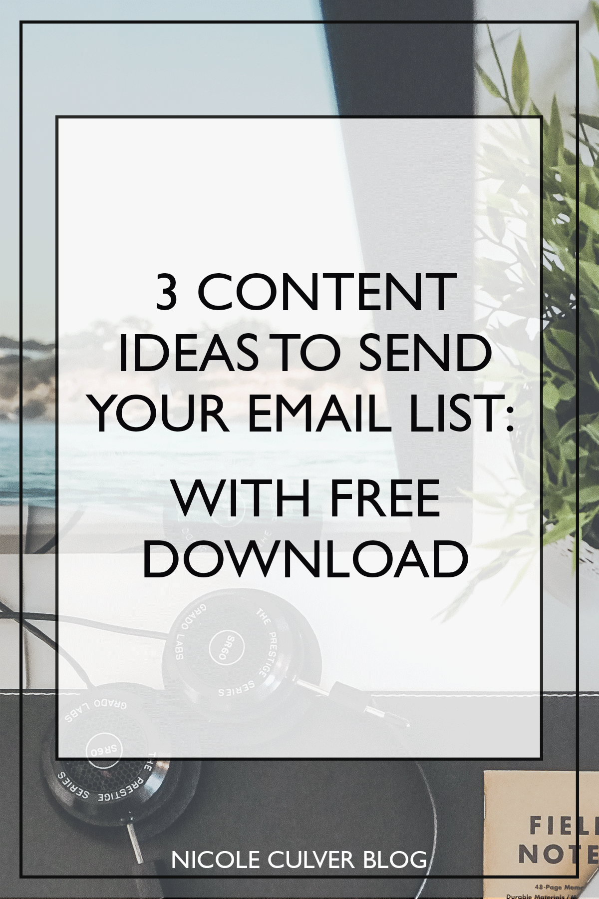 content-ideas-to-send-your-email-list