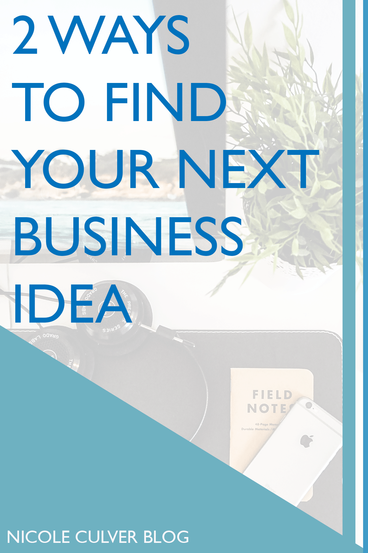find-your-next-business-idea