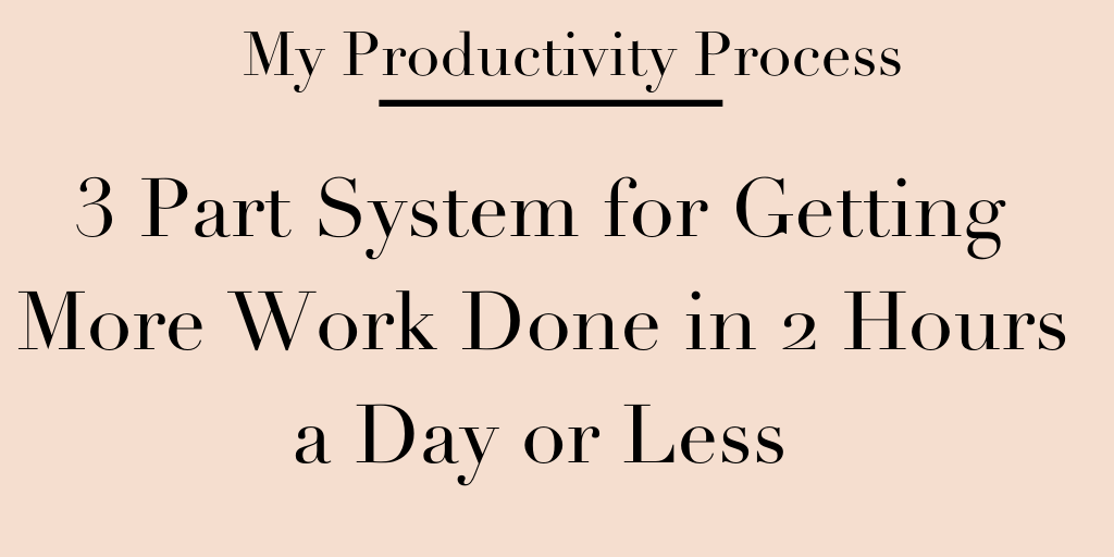 how to be more productive in two hours or less